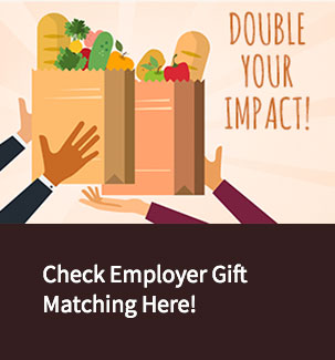 Double Your Impact. Check Employer Gift Matching Here!